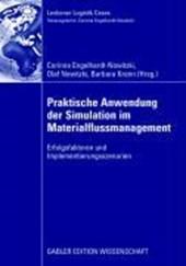 Praktische Anwendung der Simulation im Materialflussmanagement