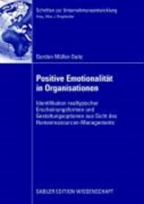 Positive Emotionalität in Organisationen | Gordon Müller-Seitz |