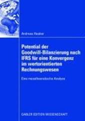 Potential der Goodwill-Bilanzierung nach IFRS für eine Konvergenz des unternehmenswertorientierten internen und externen Rechnungswesens
