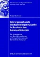 Interorganisationaler Wertschöpfungsnetzwerke in der deutschen Automobilindustrie