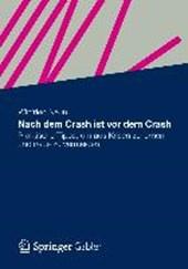 Nach dem Crash ist vor dem Crash