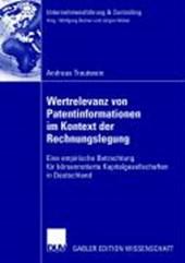 Werterelevanz von Patentinformationen im Kontext der Rechnungslegung