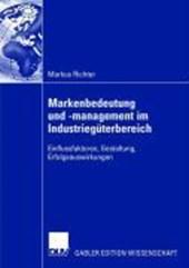 Markenbedeutung und -management im Industriegüterbereich