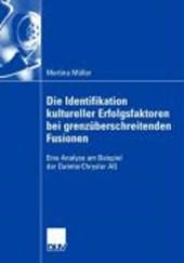 Die Identifikation kultureller Erfolgsfaktoren bei grenzüberschreitenden Fusionen