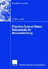 Planning Demand-Driven Diassembly for Remanufacturing | Ian M. Langella |