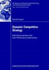 Dynamic Competitive Strategy | Sascha Israel |