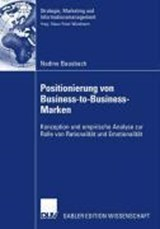 Positionierung von Business-to-Business-Marken | Nadine Bausback |