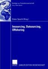 Insourcing, Outsourcing, Offshoring