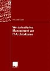Wertorientiertes Management von IT-Architekturen