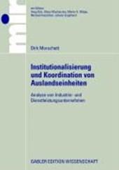 Institutionalisierung und Koordinierung von Auslandseinheiten