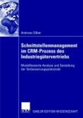 Schnittstellenmanagement im CRM-Prozess des Industriegütervertriebs