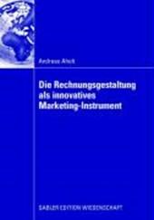 Die Rechnungsgestaltung als innovatives Marketing-Instrument