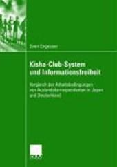 Kisha-Club-System und Informationsfreiheit