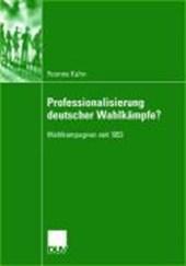 Professionalisierung deutscher Wahlkämpfe?