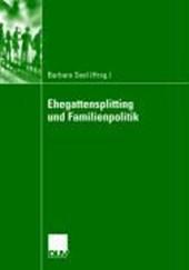 Ehegattensplitting und Familienpolitik