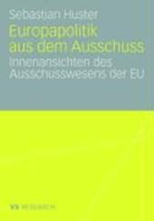 Europapolitik aus dem Ausschuss
