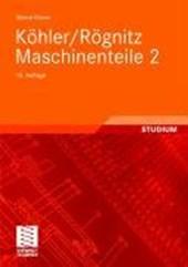 Köhler/Rögnitz Maschinenteile