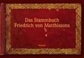 Das Stammbuch Friedrich von Matthissons