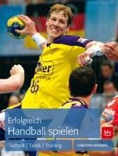 Erfolgreich Handball spielen