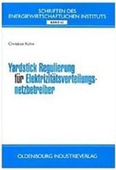 Yardstick Regulierung für Elektrizitätsverteilungsnetzbetreiber