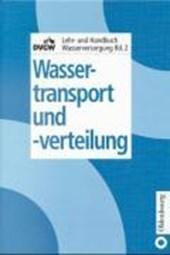 Wassertransport und -verteilung
