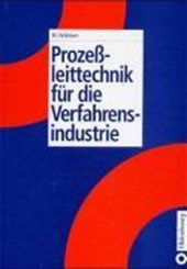 Prozessleittechnik für die Verfahrensindustrie
