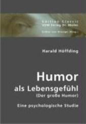 Humor als Lebensgefühl (Der große Humor)