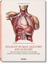 Atlas of Human Anatomy and Surgery/ Atlas d'anatomie humaine et de chirurgie/ Atlas der menschlichen Anatomie und der Chirurgie