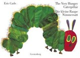 The Very Hungry Caterpillar / Die kleine Raupe Nimmersatt | Eric Carle |