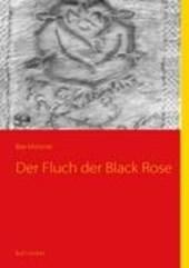 Der Fluch der Black Rose