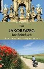 Das Jakobsweg RadReiseBuch