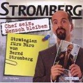 """""""Chef sein, Mensch bleiben"""" Strategien fürs Büro von Bernd Stromberg"""