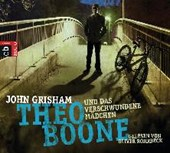Theo Boone 04 und das verschwundene Mädchen