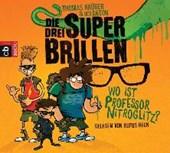 Die drei Superbrillen 01. Wo ist Professor Nitroglitz?