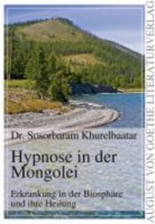 Hypnose in der Mongolei