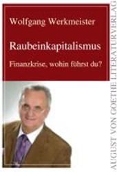 Der Raubeinkapitalismus