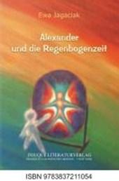 Alexander und die Regenbogenzeit