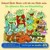 Heute will ich ein Olchi sein! Die schönsten Hits aus Schmuddelfing. CD