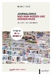 Journalismus: Was man wissen und können muss