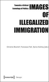 Images of Illegalized Immigration