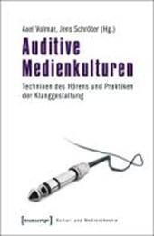 Auditive Medienkulturen