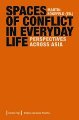 Spaces of Conflict in Everyday Life | auteur onbekend |