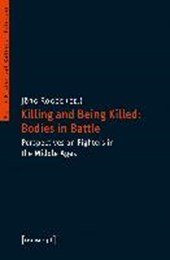 Killing and Being Killed: Bodies in Battle |  |
