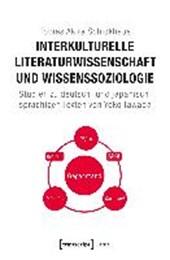 Interkulturelle Literaturwissenschaft und Wissenssoziologie