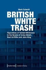 British White Trash | Mark Schmitt |