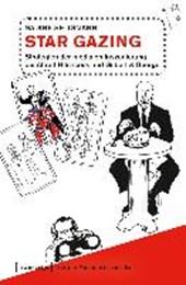 Star Gazing - Strategien der medialen Inszenierung bei Alfred Hitchcock und Gilbert & George