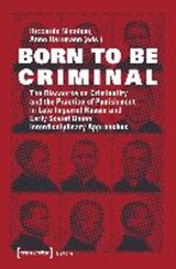 Born to be Criminal | auteur onbekend |