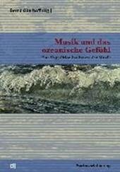 Musik und das ozeanische Gefühl
