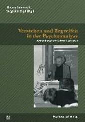 Verstehen und Begreifen in der Psychoanalyse