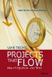 Projects That Flow | Uwe Techt |